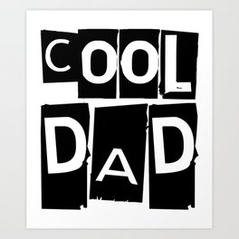 Cool Dad Black and White Typography Art Print