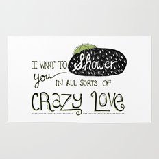 I Want To Shower You In All Sorts Of Crazy Love Rug