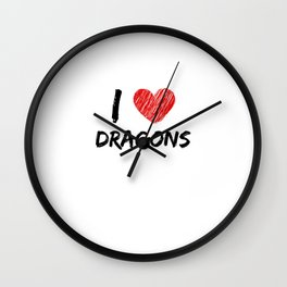I Love Dragons Wall Clock