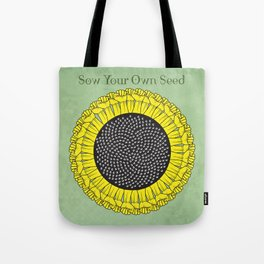 Sow Your Own Seed Tote Bag