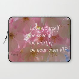 Love Yourself  VIP Laptop Sleeve