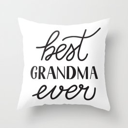 Best Grandma Ever calligraphy hand lettering  Throw Pillow