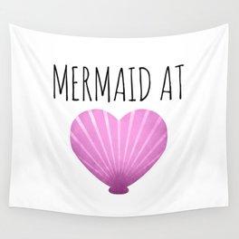 Mermaid At Heart Wall Tapestry