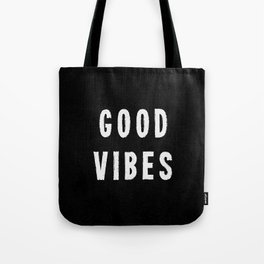 Grungy Distressed Ink Good Vibes | White on Black Tote Bag