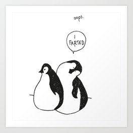Farting pinguin Art Print