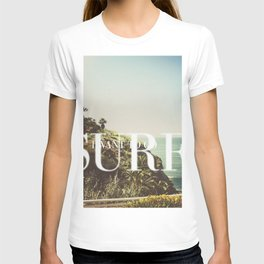 I want to go surfing T-shirt
