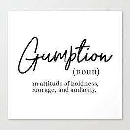 Gumption Definition - Word Nerd - Black Minimalist Canvas Print