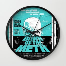 Dawn of The Meth (Breaking Bad, Heisenberg) Wall Clock