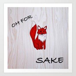Fox Sake Art Print