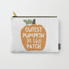Cutest pumpkin in the patch Carry-All Pouch