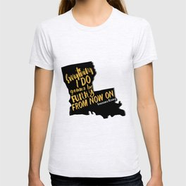 Louisiana Rising - Everything I Do Gonna Be Funky  T-shirt