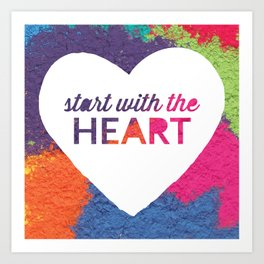 Start With The Heart Quote Print Art Print