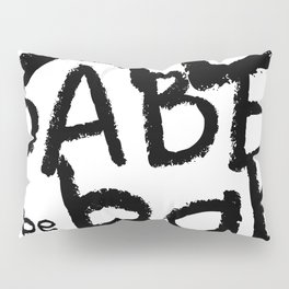 Babe Pillow Sham
