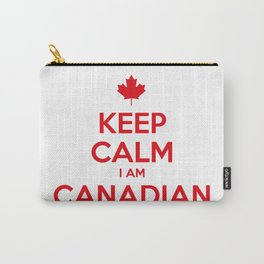 KEEP CALM I AM CANADIAN Carry-All Pouch