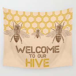 Welcome to Our Hive Wall Tapestry