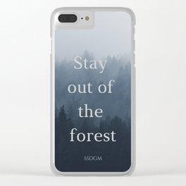 Stay Sexy Don't Get Murdered Clear iPhone Case