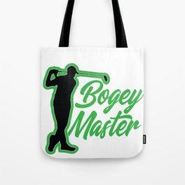 Golfer Bogey Master Golf Lover Tote Bag