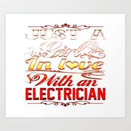 In love with Electrician Art Print