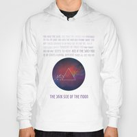 dark side of the moon Hoodies featuring The dark side of the moon by Gabrielle Ragusi