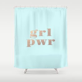 GRL PWR - rose gold Shower Curtain