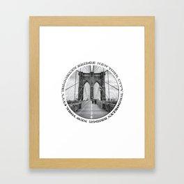 Brooklyn Bridge New York City (black & white with text) Framed Art Print