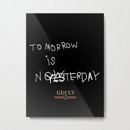 GUCCI/TOMORROW IS NOW III Metal Print