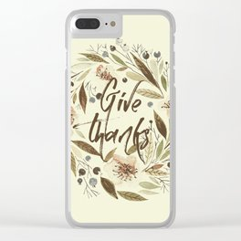 Give Thanks 2 Clear iPhone Case