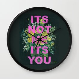 Vintage Painting Its Not Me Its You Wall Clock