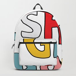 Get S*it Done Backpack