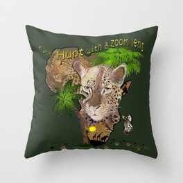Only hunt with a zoom lens Throw Pillow