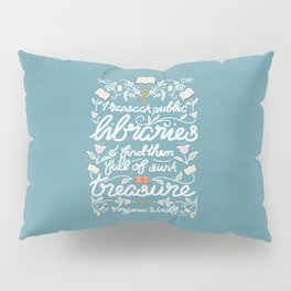 Virginia Woolf Library Literature Quote - Book Nerd Pillow Sham
