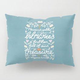 Virginia Woolf Library Literature Quote - Book Nerd Pillow Sham
