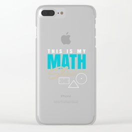 Math Science Shirt - This is my Math Shirt Clear iPhone Case