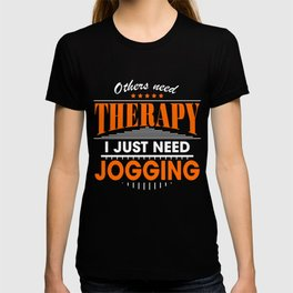 jogging is my therapy T-shirt