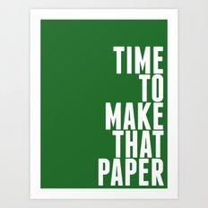 Make That Paper Art Print