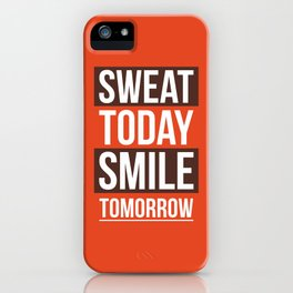 Lab No. 4 - Sweat Today Smile Tomorrow Gym Motivational Quote Poster iPhone Case