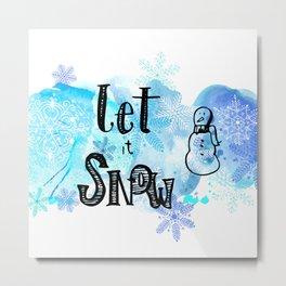 Let it Snow Metal Print