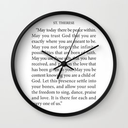 St. Therese Quote, May Today There be Peace, Wall Clock