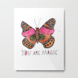 You are Magic Metal Print