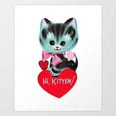 Hi, Kitten! Art Print