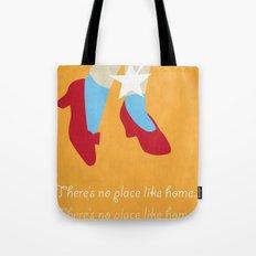 No Place Like Home... Tote Bag