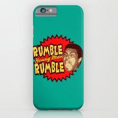 Rumble Young Man Rumble     Ali Slim Case iPhone 6s