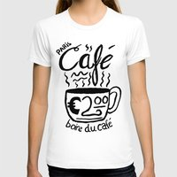 cafe T-shirts featuring Paris Cafe by Geryes