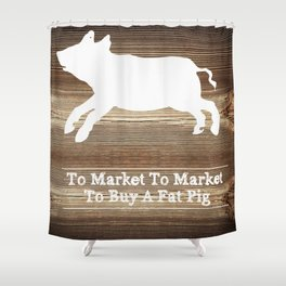 To Market Shower Curtain