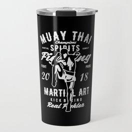 muay thai champions spirit Travel Mug