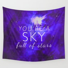 You're A Sky Wall Tapestry