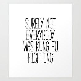 Kung Fu Fighting Art Print
