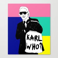 karl lagerfeld Canvas Prints featuring KARL WHO by TEN-iD