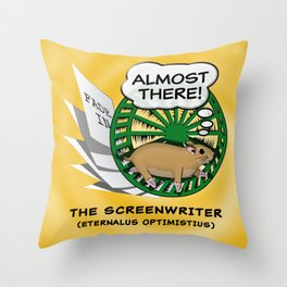 """""""Almost There"""" for Screenwriters Throw Pillow"""