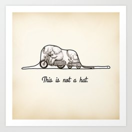 This is not a hat Art Print